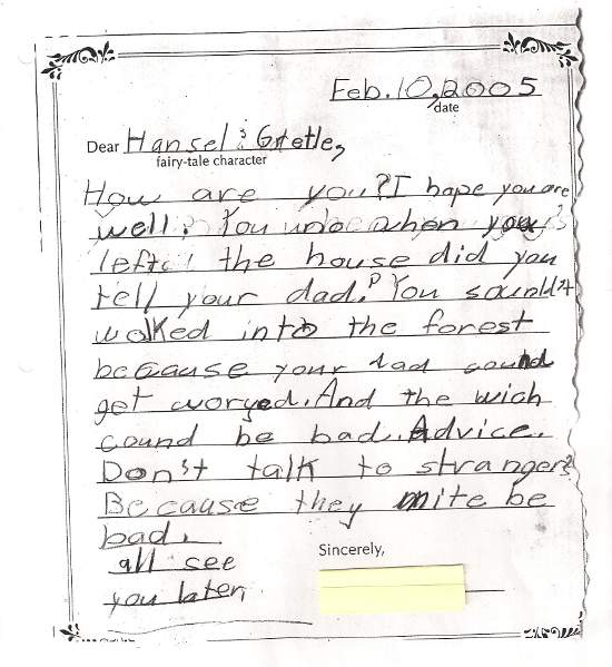 Good example of Student's hand written letter to Hansel & Gretle advising them not talk to strangers.